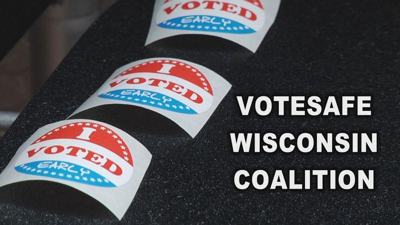 VoteSafe Wisconsin Coalition