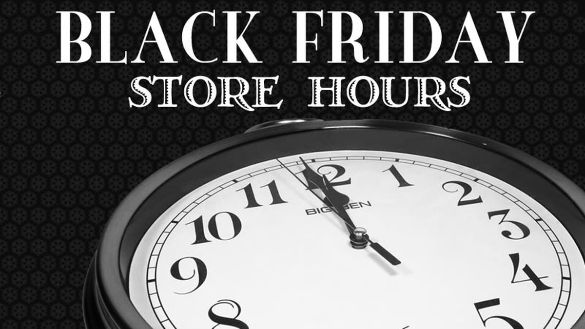 Store Hours For Thanksgiving And Black Friday