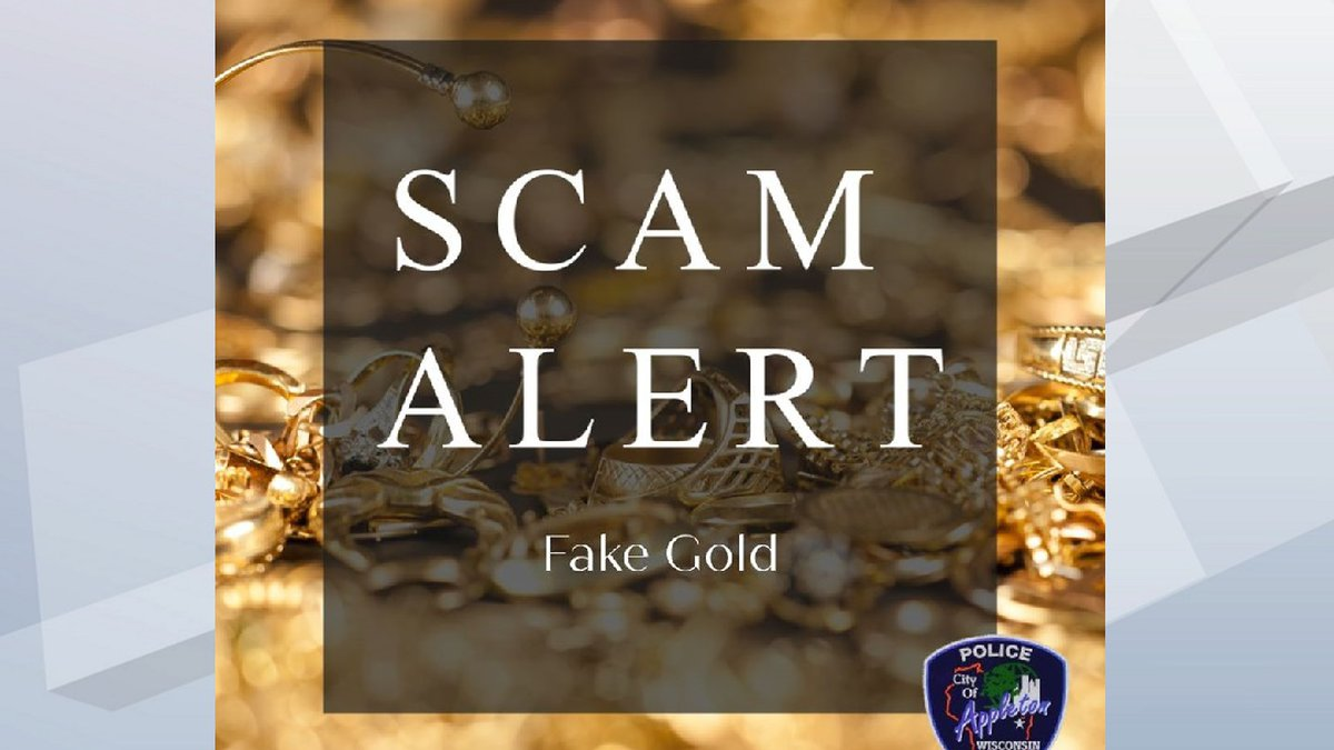 Appleton Police are warning of a resurfaced scam in the area involving fake gold.
